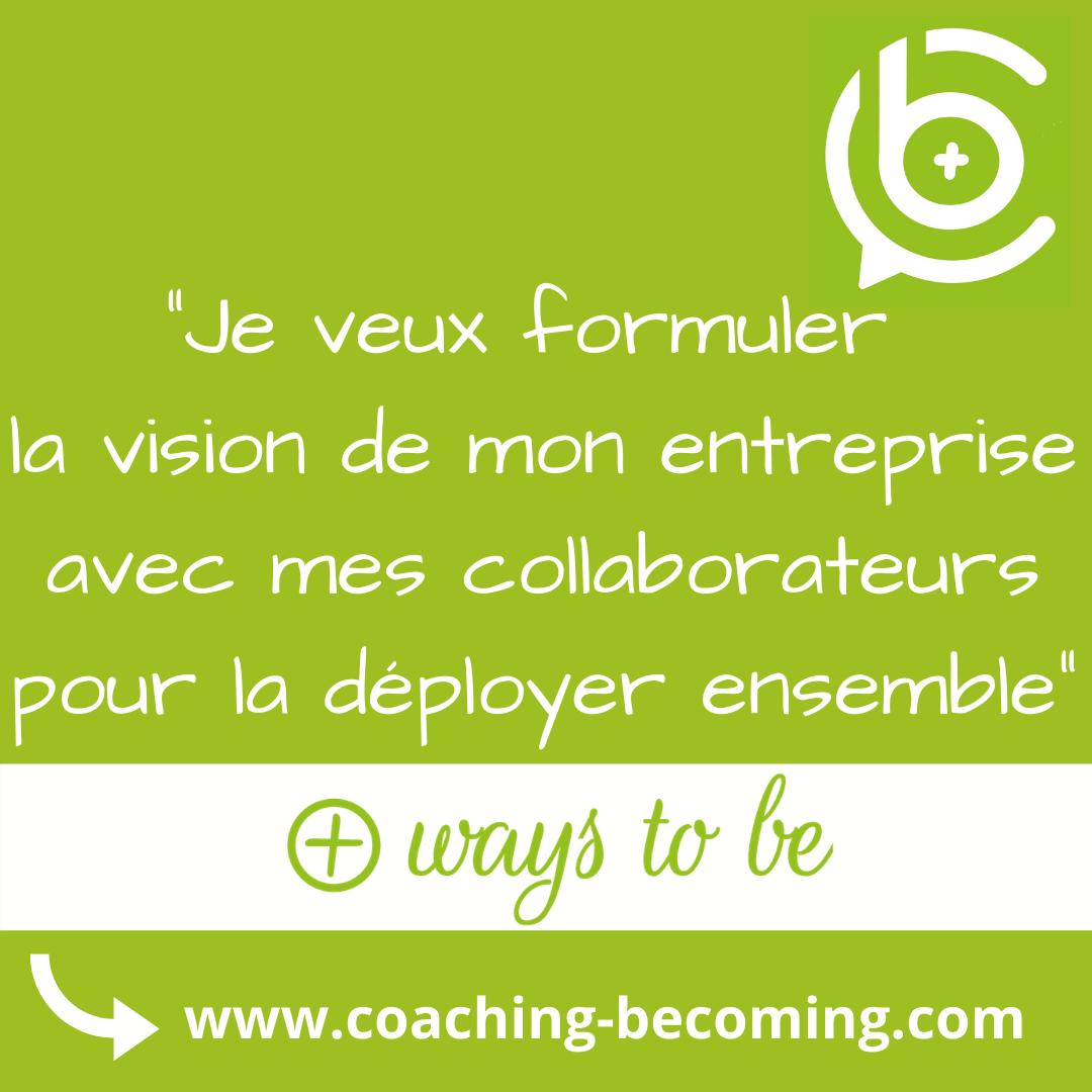 Formuler et partager sa vision d'entreprise