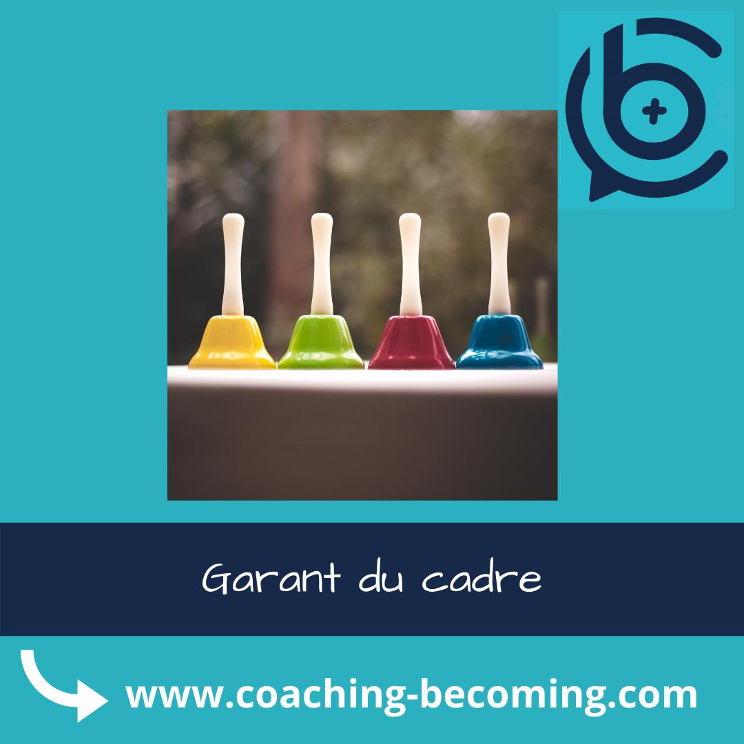 Garant du cadre : une compétence de coach