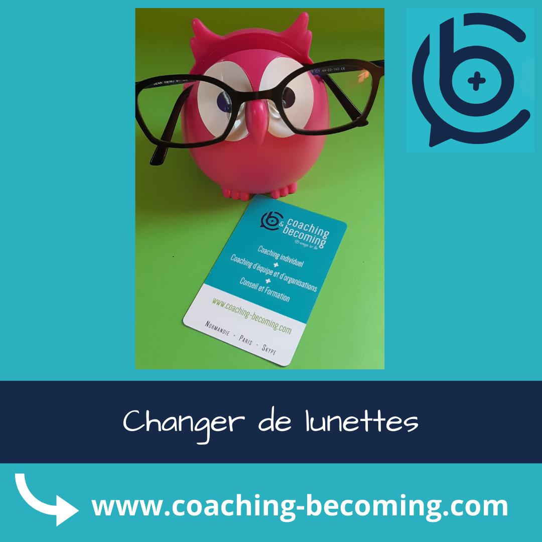 Changer de lunettes : une compétence de coach